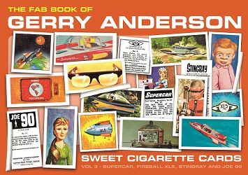 FAB Book of Gerry Anderson Sweet Cigarette Cards – Vol 3