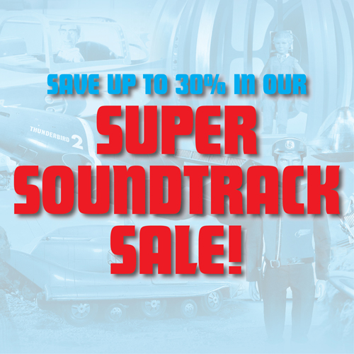 Save in our Super Soundtrack Sale!